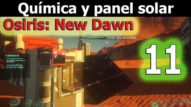 Creando estación química y panel solar para mi base  | Osiris: New Dawn ...