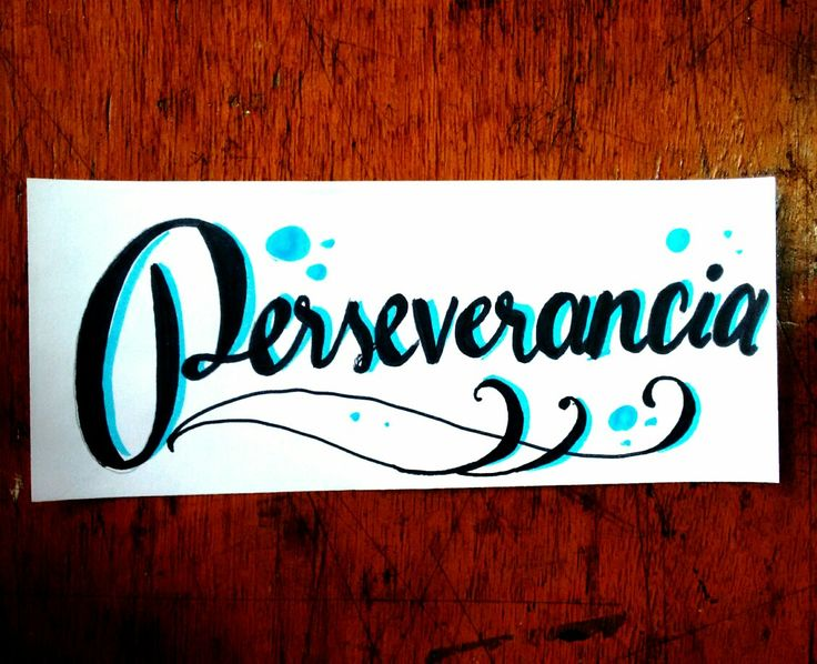 Perseverancia #handlettering #handwriting #Hanmade #Lettering #Letters #marker #sharpie #ILoveCalligraphy #Calligraphy #doodle #art #design #ink #handstyles #calligraffity #HandType #escritura #tipographyinspired #pencil #sketch #paper #tagname #tatto #tattodesign #blackletter #calligraphymasters #typography #InkTecnique #tools
