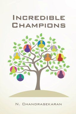 Incredible Champions brings out how various professionals who are contributing significantly to the society have gone about doing the same