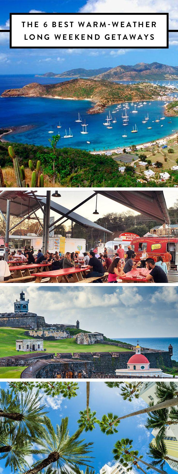 The 6 best warm weather long weekend getaways sunshine for Long weekend trip ideas