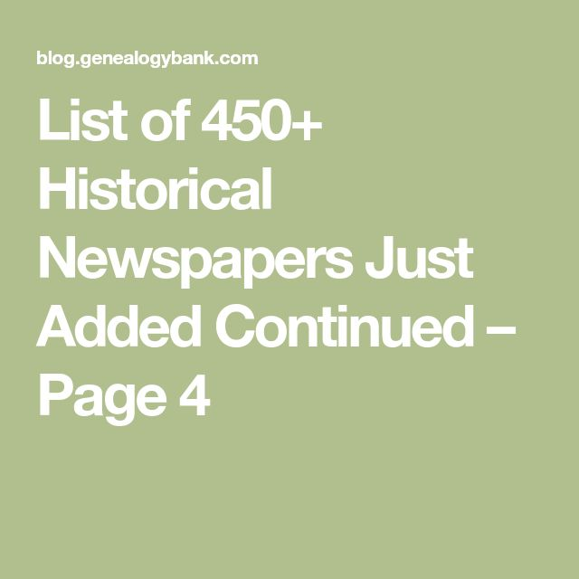 List of 450+ Historical Newspapers Just Added Continued – Page 4