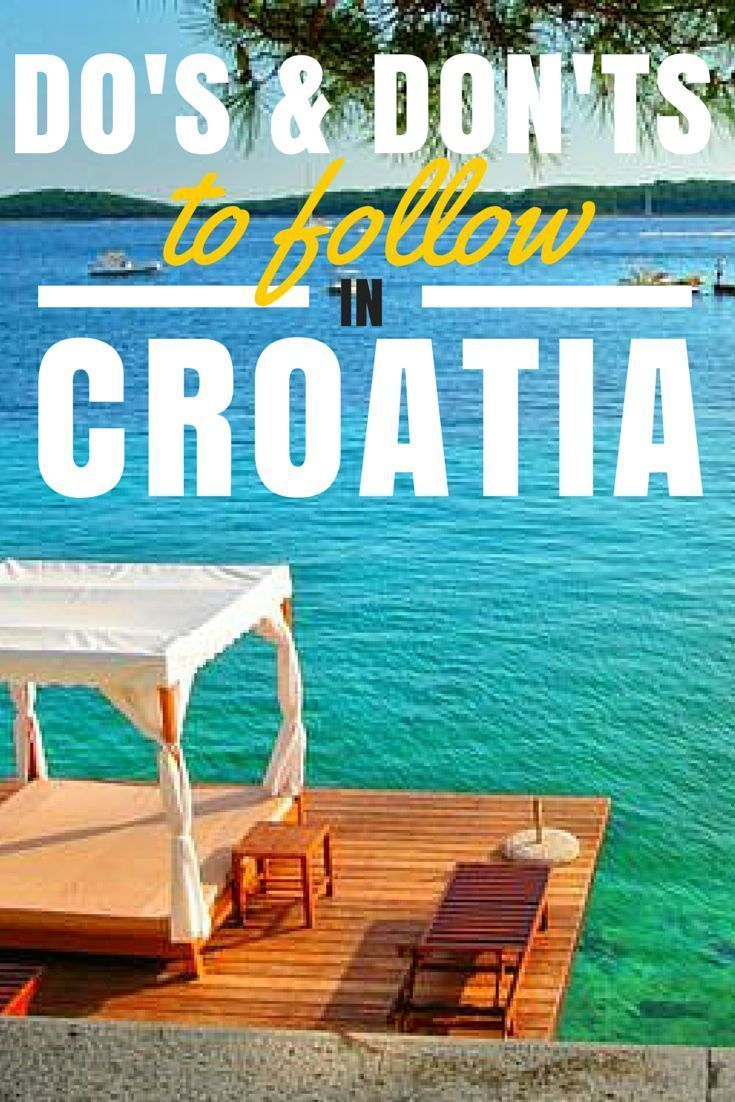 Travel Croatia Guide. So you've got your summer holiday planned, and you'll be landing in Croatia before you know it. Now, you need to know the do's and don'ts of travelling to Croatia