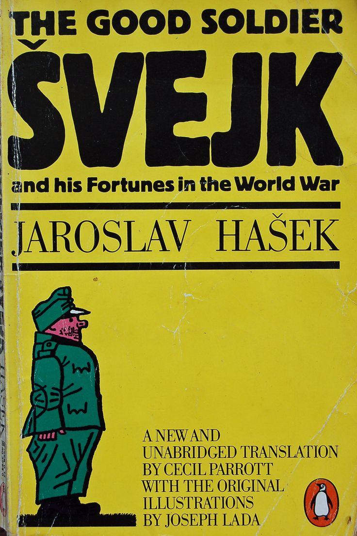 The Good Soldier Svejk & His Fortunes in the World War  by  Jaroslav Hasek https://www.amazon.com/s/ref=nb_sb_noss?url=node%3D154606011&field-keywords=neil+Rawlins