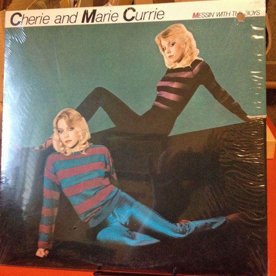 Cherie and Marie Currie  Messin with the Boys by MyVinylCollection