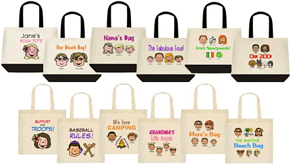 Two styles of totebags, for baby items, school supplies, beach gear, pet supplies, groceries -- and you get to customize them with YOUR family, friends, new baby, new hubby, or new puppy! :)