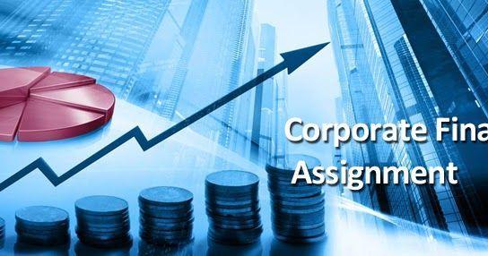 Corporate Finance Assignment - AssignmentConsultancy.com