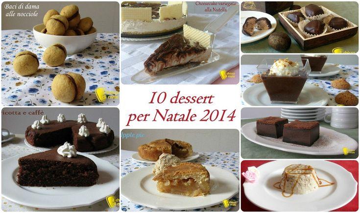 10 #dessert per #Natale 2014 #ricette facili il #chiccodimais #dolci #christmas #xmas #recipes #foodporn http://blog.giallozafferano.it/ilchiccodimais/10-dessert-per-natale-2014-ricette-facili/