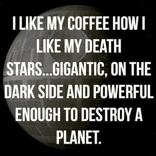 Death Wish Coffee yes my star wars nerds ..