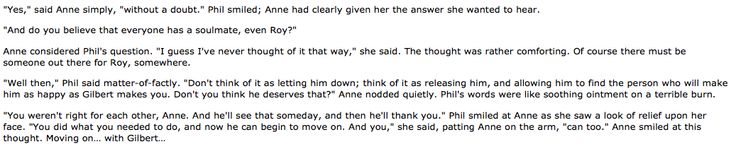 "I originally found this on an Anne of Green Gables fanfic written by a ""Jennwithapenn"" The link to the chapter with this particular quote is here:  https://www.fanfiction.net/s/10050422/8/Say-Something"