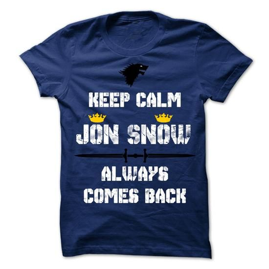 Jon Snow comes back. - #girl tee #vintage tshirt. BUY TODAY AND SAVE => https://www.sunfrog.com/TV-Shows/Jon-Snow-comes-back.html?68278