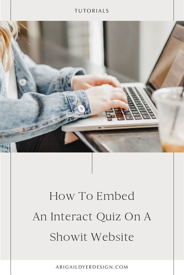 How To Embed An Interact Quiz On A Showit Website | Email ...