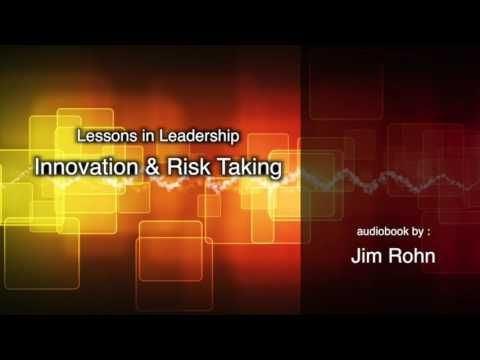 Innovation & Risk Taking, Jim Rohn Lesson in Leadership https://youtu.be/JwROFTrfxJs