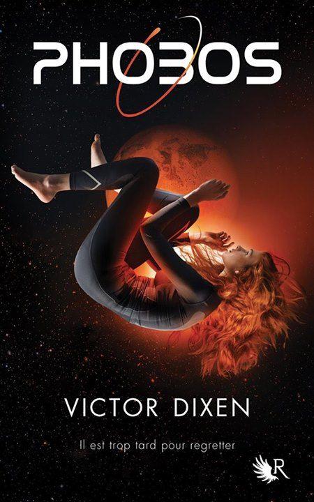 Par un heureux hasard de la vie, j'ai parcourur Phobos de Victor Dixen. Et j'ai été agréablement surprise.