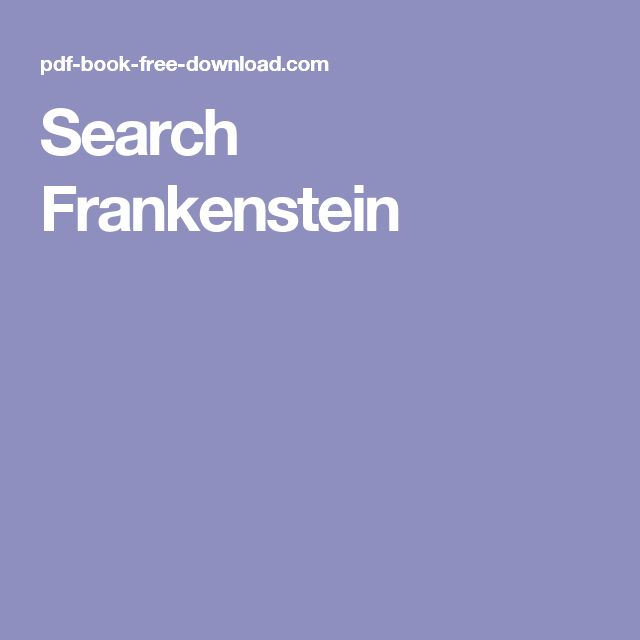 Search Frankenstein