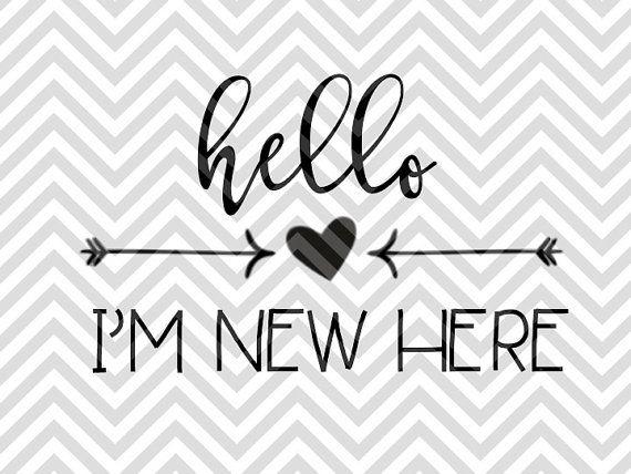 Hello I'm New Here Baby birth announcement newborn onesie bodysuit SVG file - Cut File - Cricut projects - cricut ideas - cricut explore - silhouette cameo projects - Silhouette projects by KristinAmandaDesigns