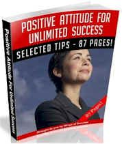 Positive Attitude for Unlimited Success (87 Page MRR Ebook Package) http://dunway.info