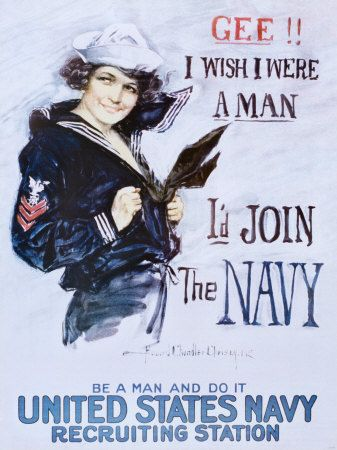 """Gee!! I wish I were a man, I'd join the Navy - Be a man and do it"" - Howard Chandler Christy (1918) / United States Navy Recruiting Station. Howard Chandler Christy's poster was a rallying cry for both patriotism and feminism. Hd this poster once - lost along the way"