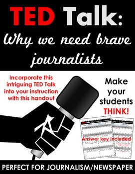 TED Talk: Why We Need Brave Journalists -- Activity for ELA, Journalism, Newspaper, or Government