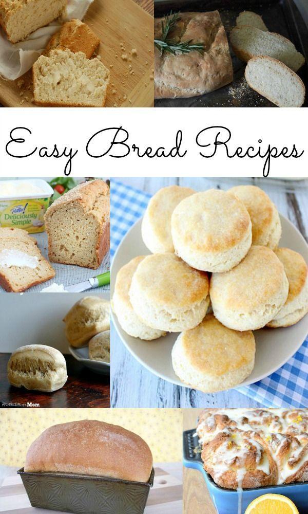 Easy Bread Recipes.
