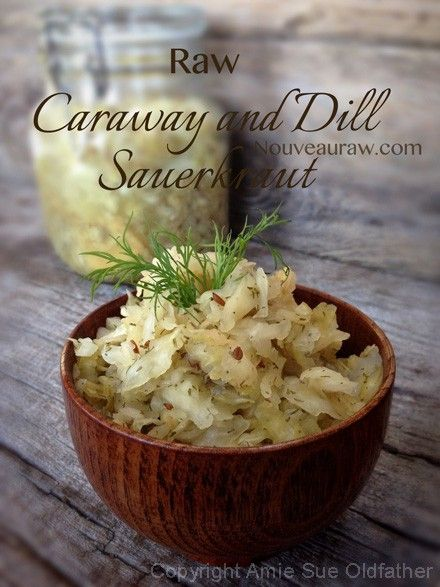 Raw Caraway and Dill Sauerkraut. This sounds like an interesting flavor combination. A good does of probiotics for happy tummies, too!