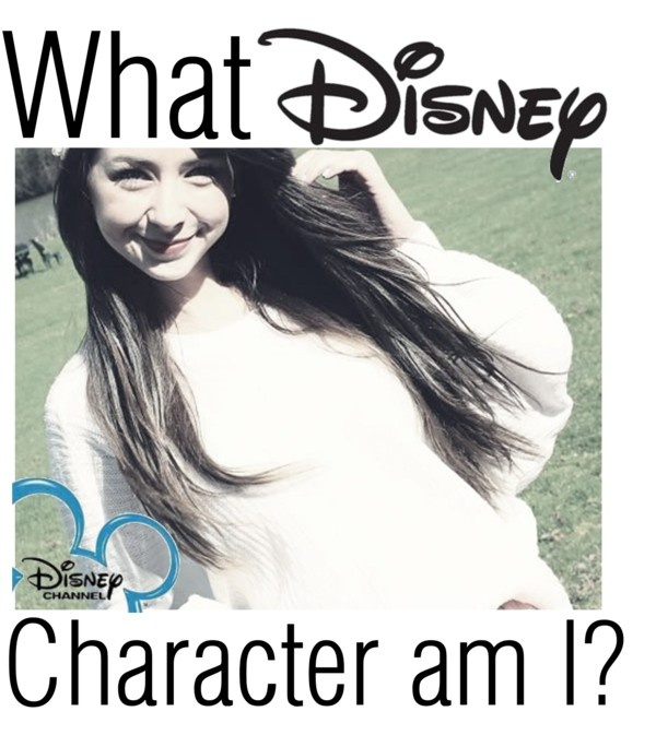 Comment!:) X what do u think i would be if i were a disney character??? movies, tv show what ever!