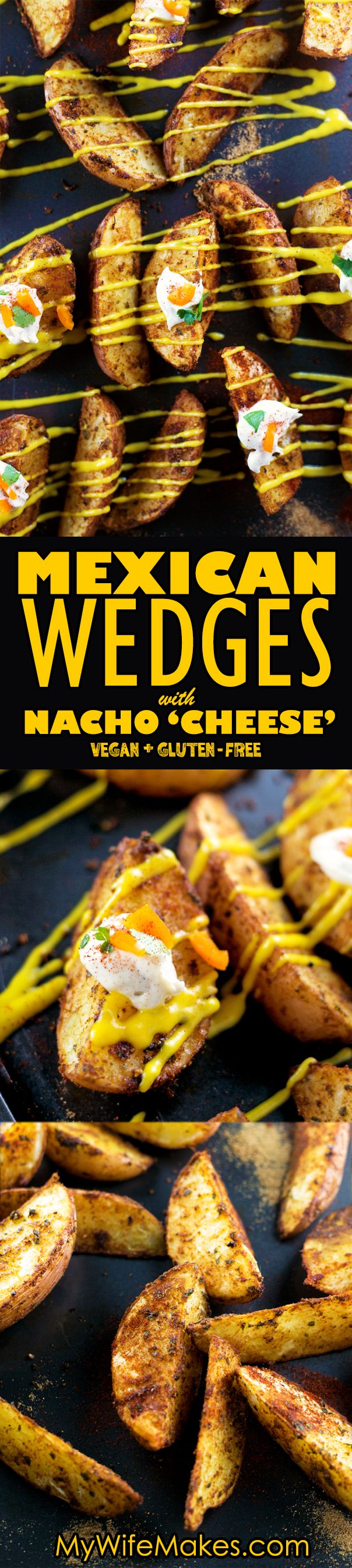Spiced Mexican Potato Wedges with homemade Vegan Sour Cream and Nacho Cheese Sauce. Creamy, Cheesy, Spicy and Simple to make. #mexican #wedges #nachos #sourcream #cheese #vegan #vegetarian #recipe #food #potato