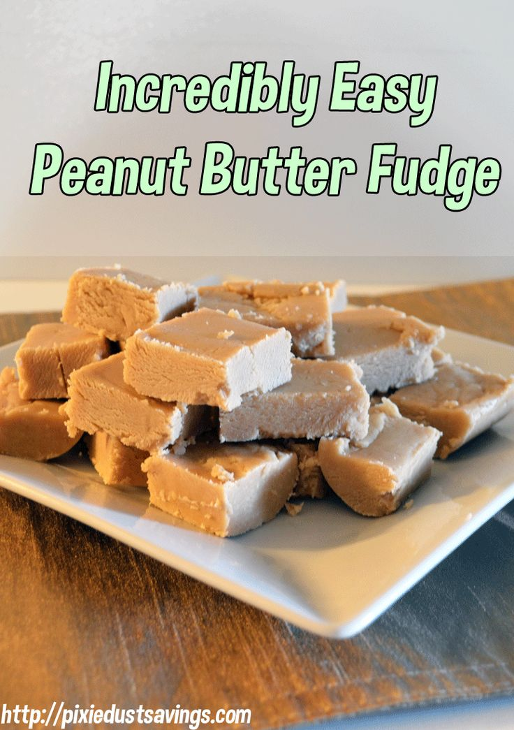 Incredibly easy peanut butter fudge recipe easy peanut for Easy peanut butter dessert recipes