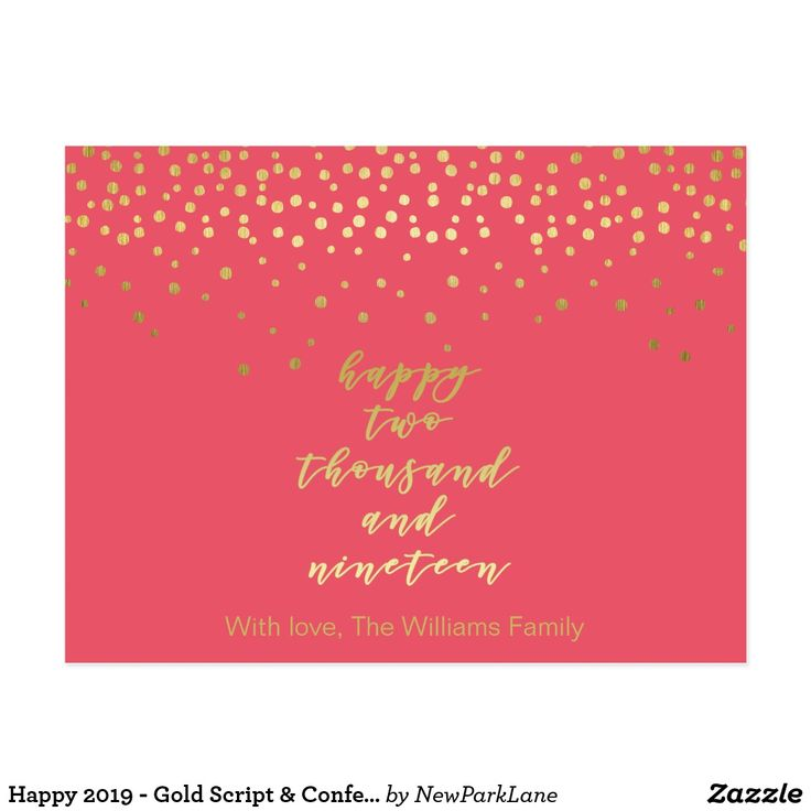 Happy 2019 – Gold Script & Confetti – New Year's Postcard  #holidaycards #newyear #pinkandgold  #gold #scripttypography #newyear2019 #happynewyear #happynewyearwishes #happynewyear2019 #2019 #sparkle #newparklane #zazzle