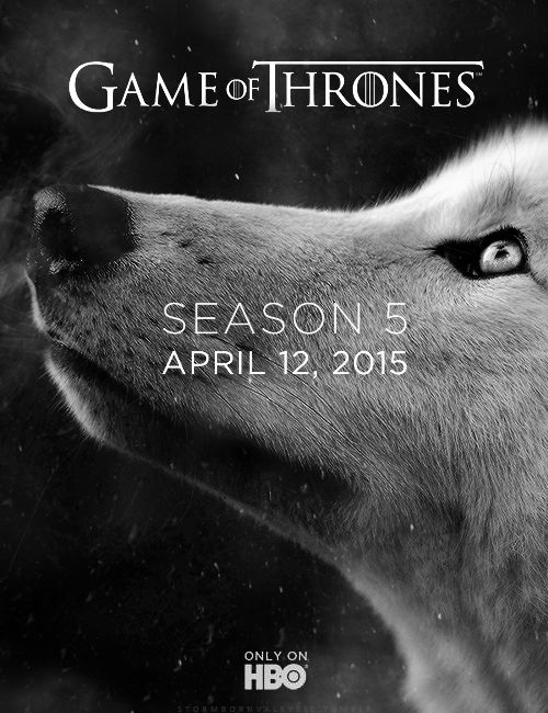 """ "" ♕ W I N T E R IS C O M I N G "" HBO announces Game of Thrones Season 5 premiere date! """