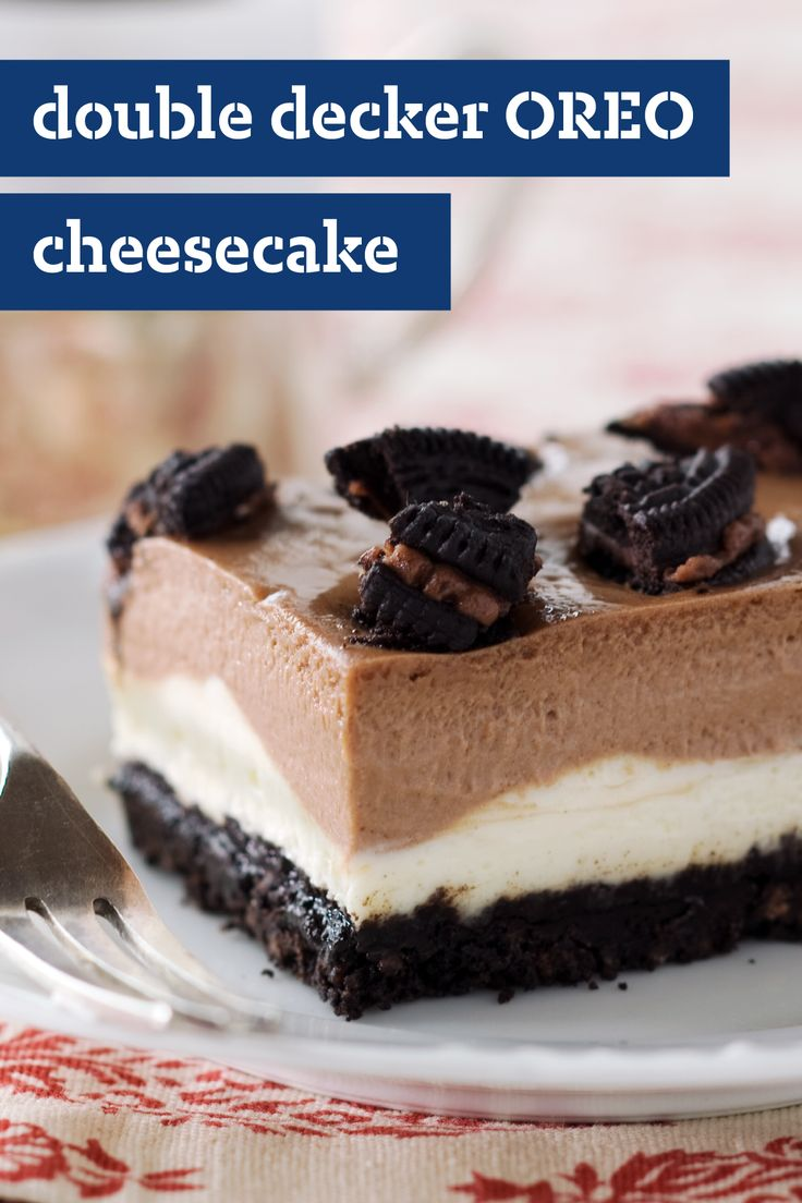 Double Decker OREO Cheesecake – It's a given that a mash-up of cheesecake and OREO Cookies is going to be delicious. Case in point: creamy layers of vanilla and chocolate chill atop a cookie crust in this dessert recipe.
