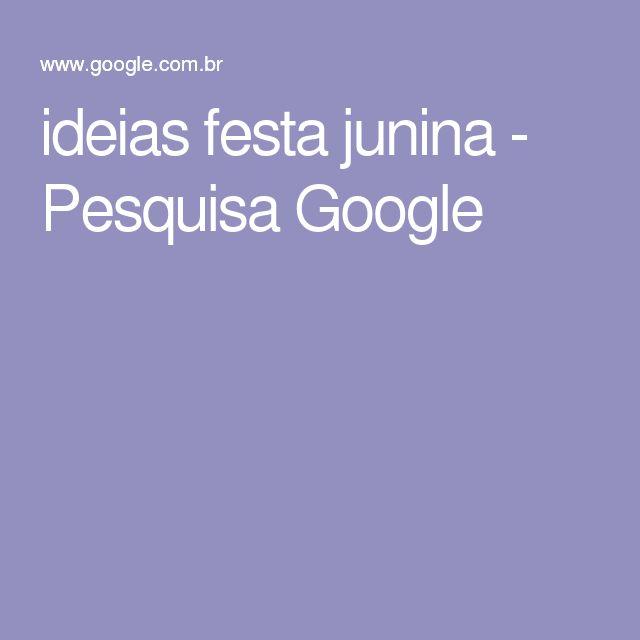 ideias festa junina - Pesquisa Google