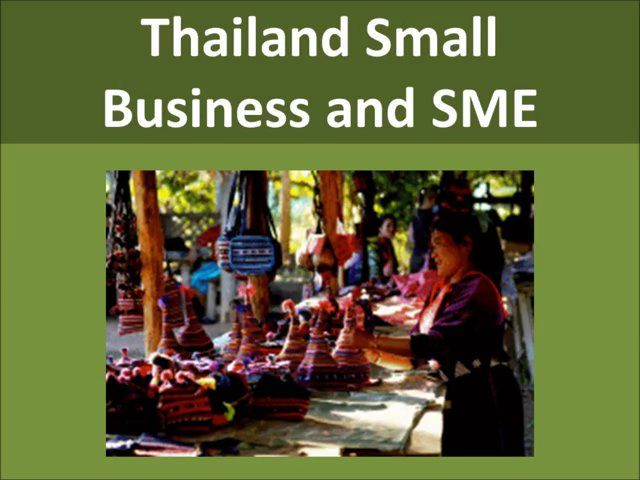 Thailand Small Business and SME Support. Visit here http://entrepreneur-sme.asia/entrepreneurship/asean-sme/thailand-small-business-ideas/. Thai women and youth small business support groups in ASEAN for entrepreneur development and entrepreneurship training. Thailand small business education information and small business support groups.