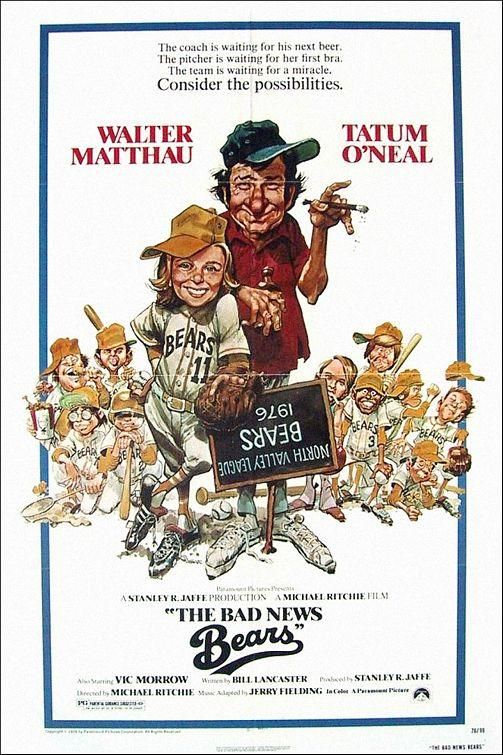 The Bad News Bears starring Walter Matthau and Tatum O'Neal
