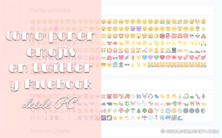 Cómo Poner Emojis en Twitter y Facebook desde PC