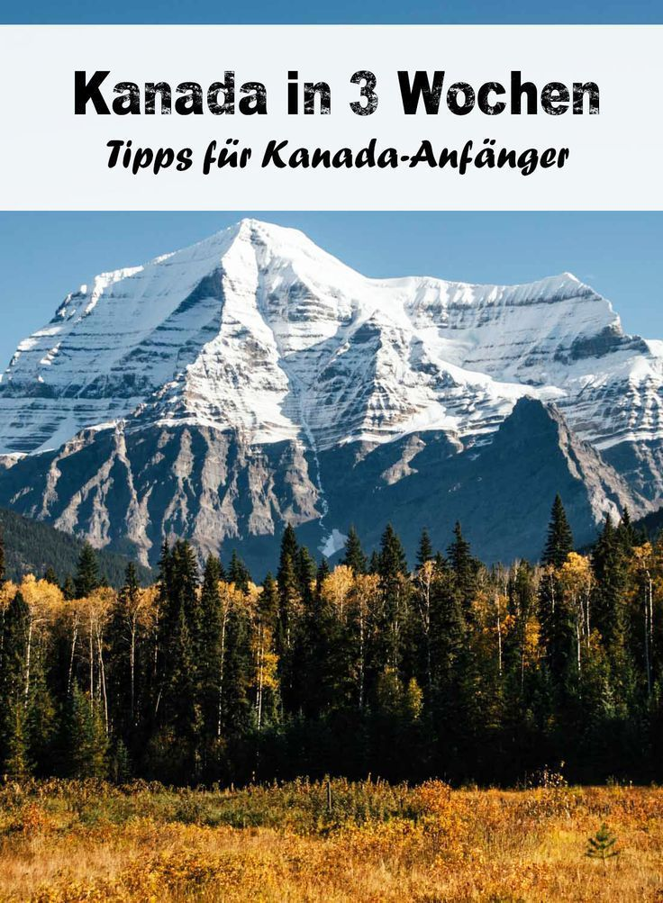 Apr 18, 2020 – Canada in 3 weeks: routes & tips#canada #routes #tips #weeks