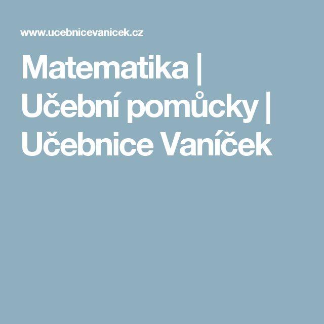 Matematika |  Učební pomůcky |  Učebnice Vaníček