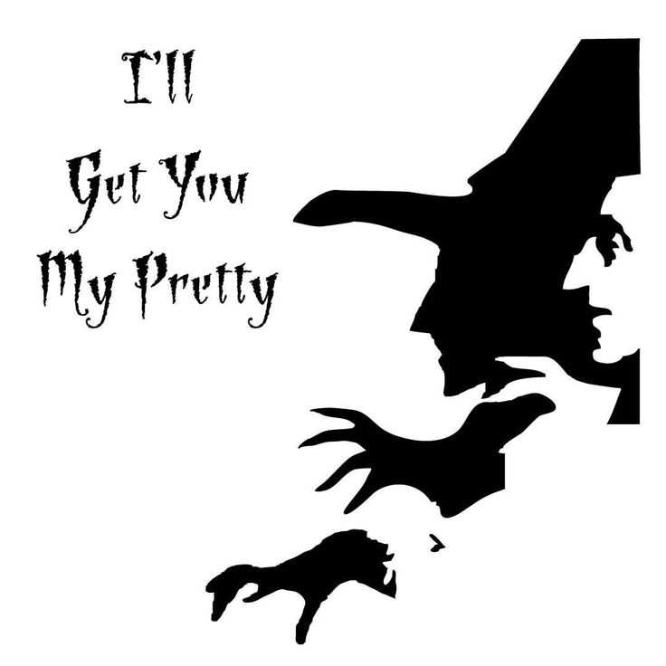 Wicked Witch & I'll Get You My Pretty on Reusable 7MIL ...