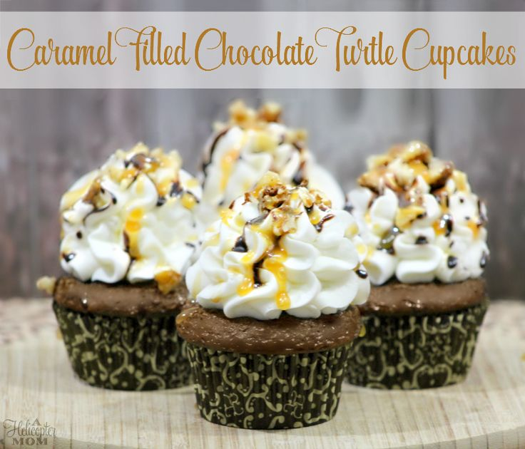 Easy Caramel Filled Chocolate Turtle Cupcakes