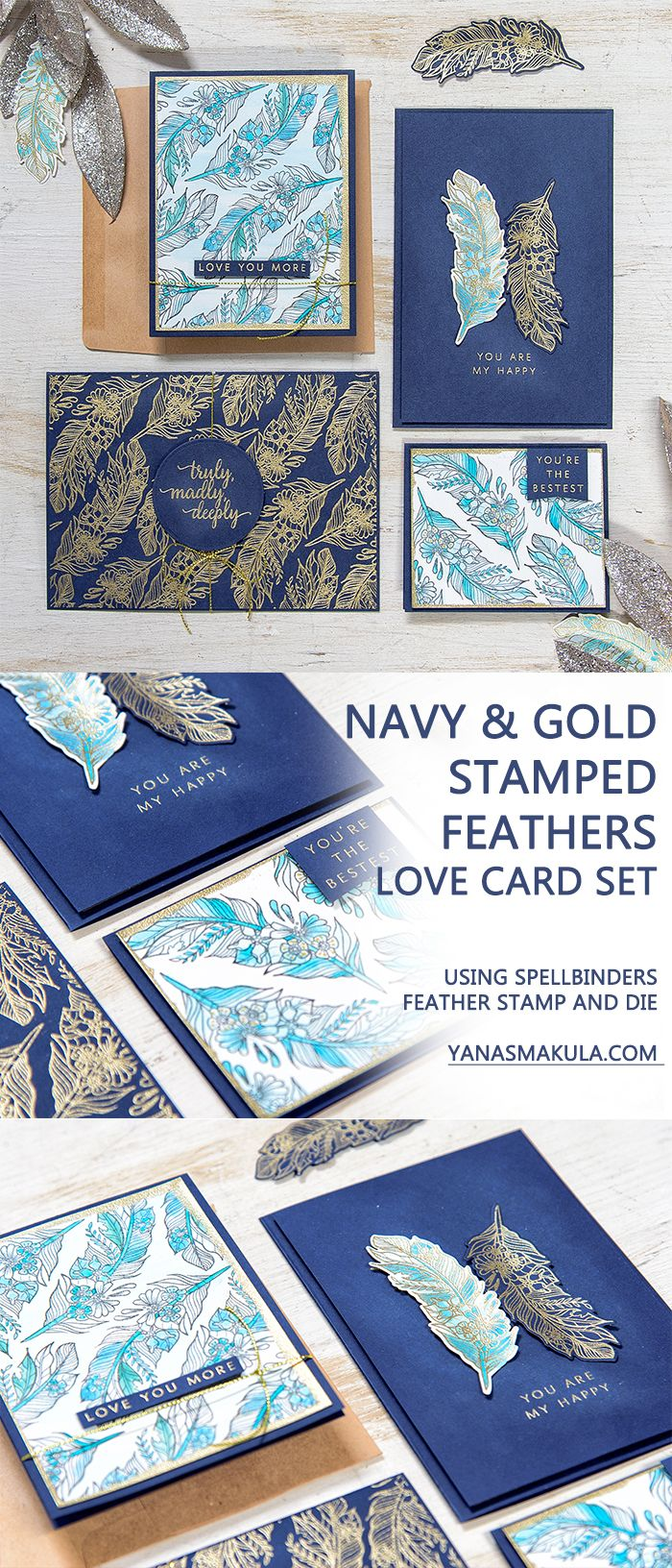 Navy & Gold Stamped & Watercolored Feathers Love Card Set featuring Stephanie Low Cling Feather Stamp & Die set. Find video tutorial and more info on my blog http://www.yanasmakula.com/?p=56605