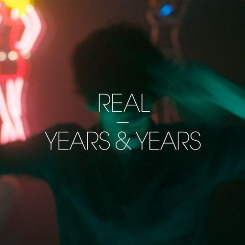Years & Years - Take Shelter