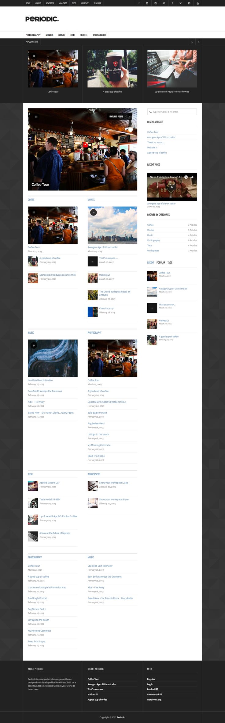Periodic is a custom built, premium WordPress theme suited for online magazines, news portals and large blogs. And as of version 4.0, Periodic is fully responsive.
