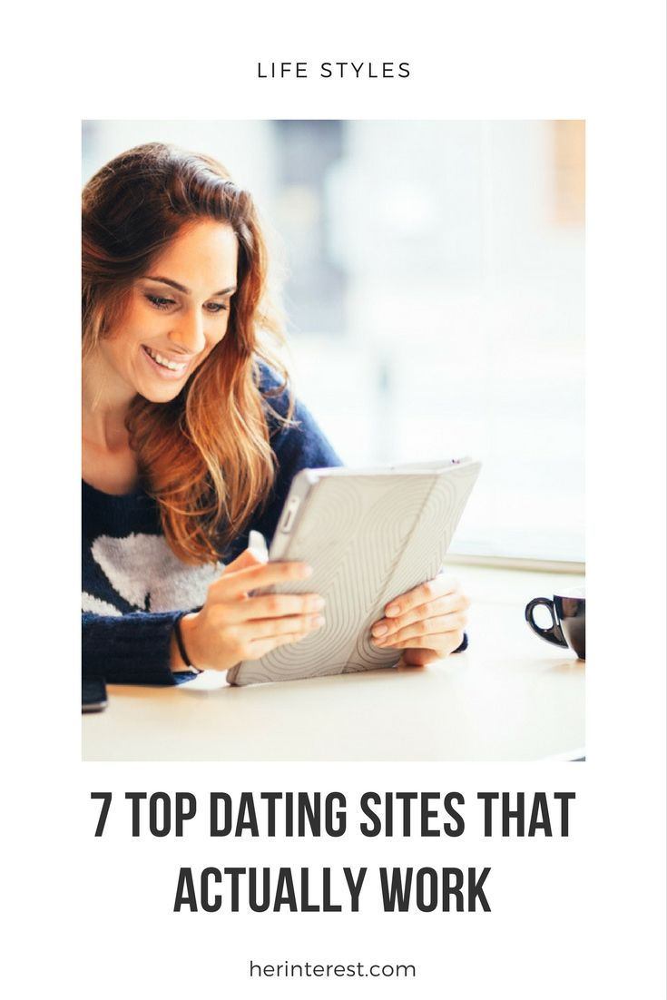 7 dating sites that actually work