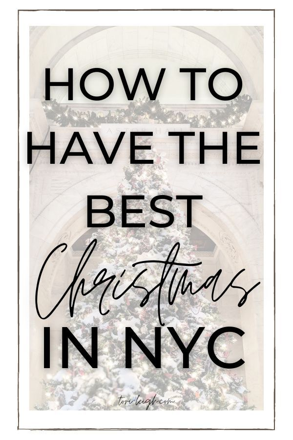 Perfect Kid Vacation At Christmas 2020 The Perfect New York City Christmas | Tori Leigh in 2020 | New