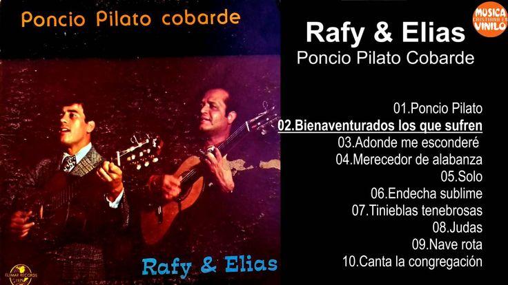 Rafy & Elias – Poncio Pilato Cobarde