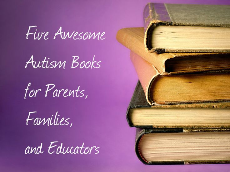 Five Awesome Autism Books for Parents, Families, and Educators Pinned by SOS Inc. Resources http://pinterest.com/sostherapy.