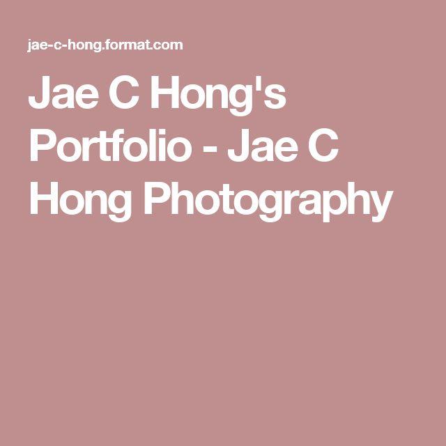 Jae C Hong's Portfolio - Jae C Hong Photography