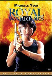 Royal Warriors 1986 Watch Online. Michelle Yip of the Hong Kong police is a mild-mannered Kung Fu expert; Michael Wong from air security is happy-go-lucky, stuck on himself, constantly talking, and smitten by her; Yamamoto ...