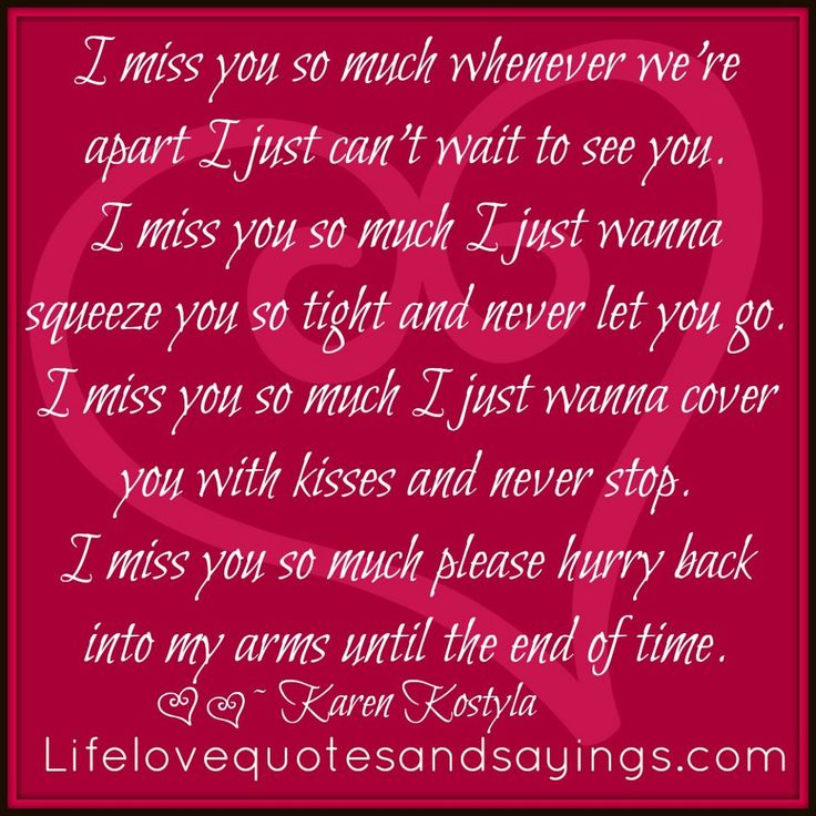 I Love You 2 Lines Quotes : ... you. I miss you so much I just wanna squeeze you so tight and never