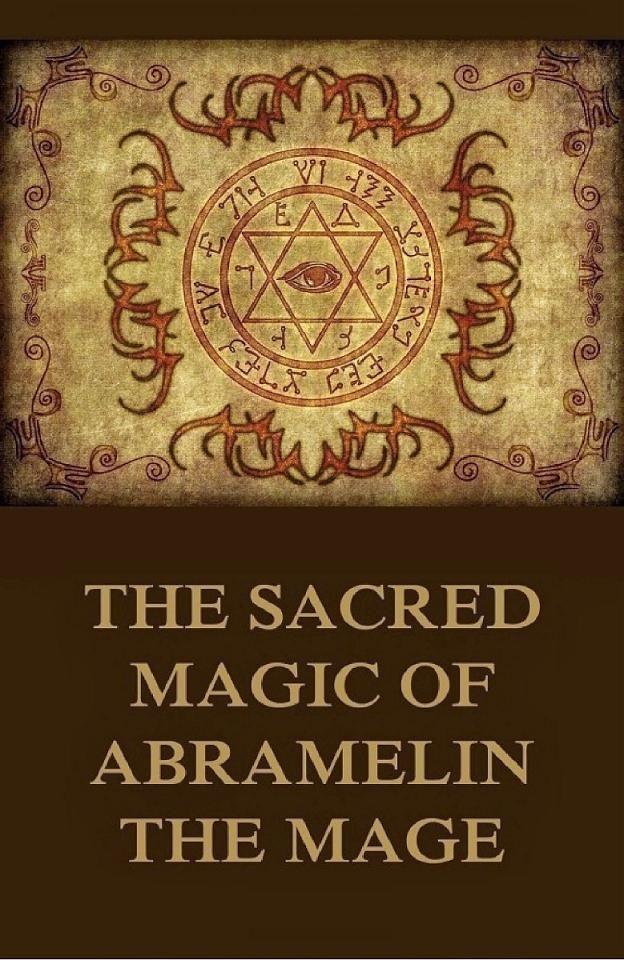 The sacred magic of Abramelin the Mage | Masonic Bullshit in 2019