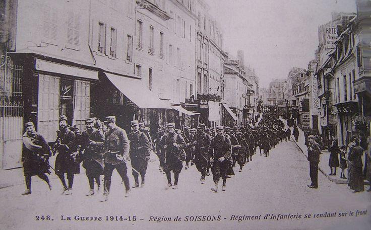 Soisson, Régiment infanterie se rendant au front.